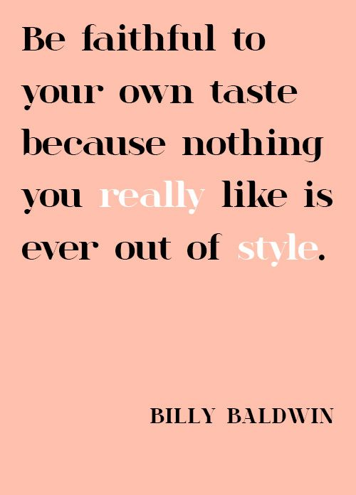 fashion quotes, billy baldwin